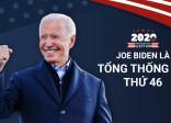 Joe Biden - Tổng Thống cao tuổi nhất lịch sử Mỹ