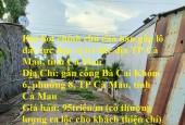 Hot hot chính chủ cần bán gấp lô đất cực đẹp vị trí đắc địa TP Cà Mau, tỉnh Cà Mau