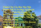 Chính Chủ Cần Bán Nhà Mặt Đường 298 Vị Trí Đẹp Tại Huyện Tân Yên, Tỉnh Bắc Giang.